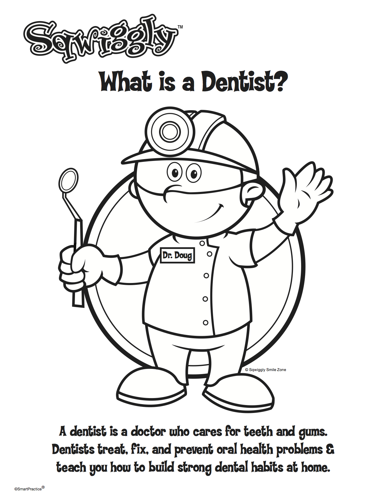 What is a dentist coloring sheet.